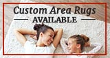 Custom Area Rugs Availalble